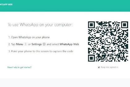 Cara Memakai Whatsappweb di PC/Laptop Mudah Tanpa Ribet