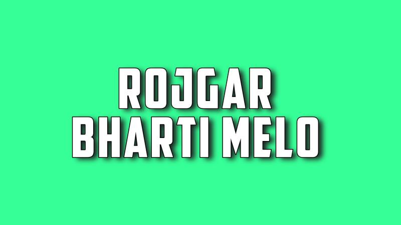 Rojgar Bharti Melo 2019