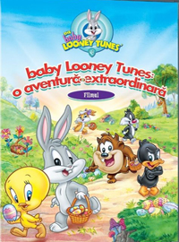 THE BABY LOONEY TUNES – O AVENTURĂ EXTRAORDINARĂ