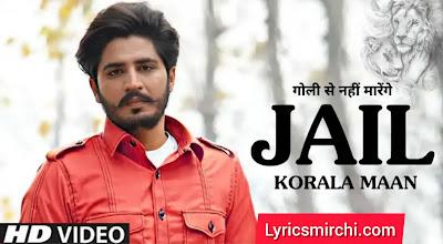 Jail Korala Maan जेल कोराला मान Song Lyrics | Nawab | New Punjabi Song 2020