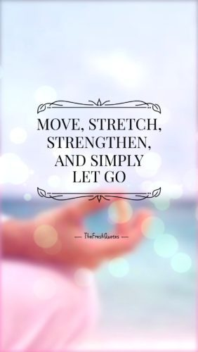 Move-Stretch-Strengthen-And-Simply-Let-Go-Yoga-day-quotes-slogans