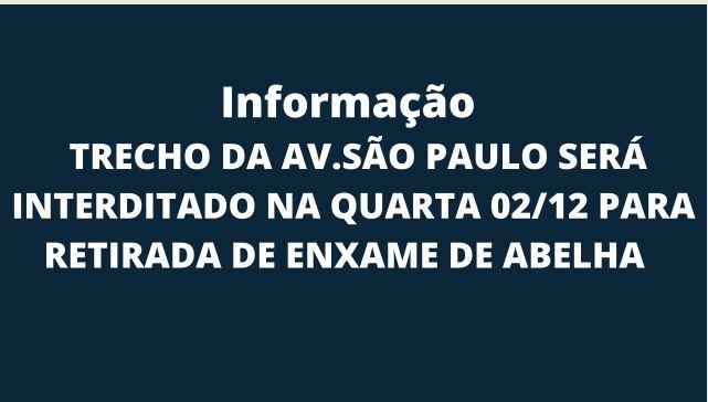 Trecho da  av São Paulo será interditado na quarta 02/12