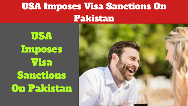 pakistan,usa imposes visa sanctions on pakistanis,usa,us has imposed sanctions on pakistan,usa visa ban for pakistanis,us sanctions,usa: economic sanctions to be imposed on sudan,iran sanctions,visa,us puts sanctions on india,us puts sanctions on china,why us put sanctions on iran,visa sanctions under the trump administration,us sanction visa,pakistan pm,impose visa bans,sanction on russia