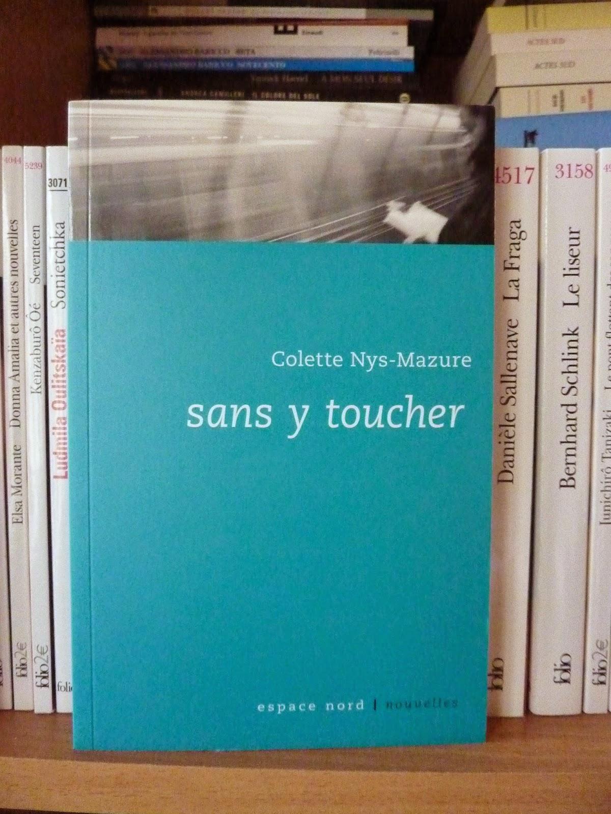 Sans y toucher - Colette Nys-Mazure
