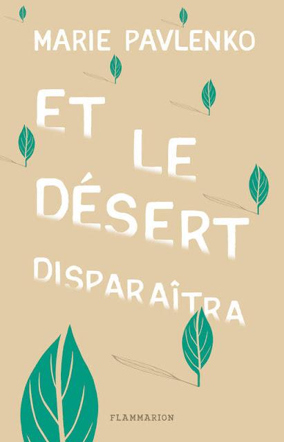 https://www.librairies-sorcieres.fr/livre/16033742-et-le-desert-disparaitra--pavlenko-marie-flammarion