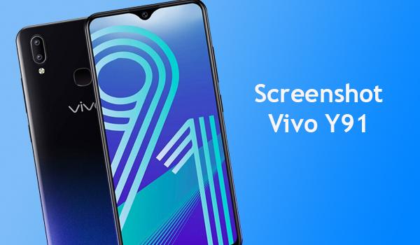 2 Cara Screenshot HP Vivo Y91 Paling Mudah Dan Cepat