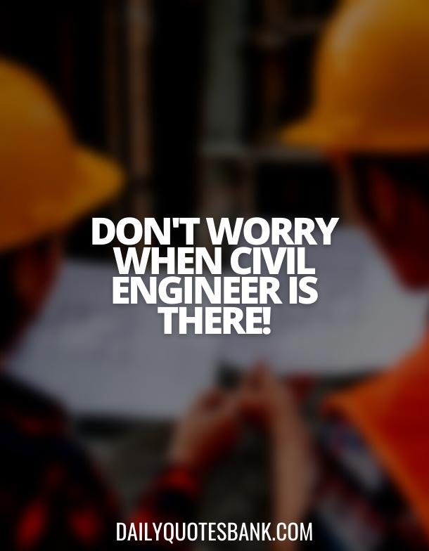 Civil Engineer Captions For Instagram