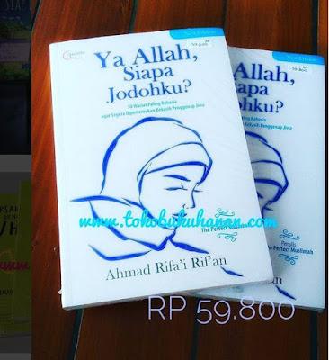 Buku : Ya Allah, Siapa Jodohku? Ahmad Rifai Rifan