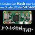 Meet a Device That Can Hack Your Computer/PC (Windows or Mac) Even When its Locked in 60 Seconds | How To