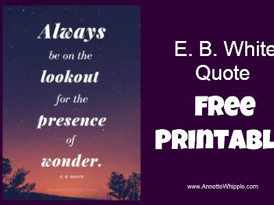 E.B. White Wonder Quote Printable