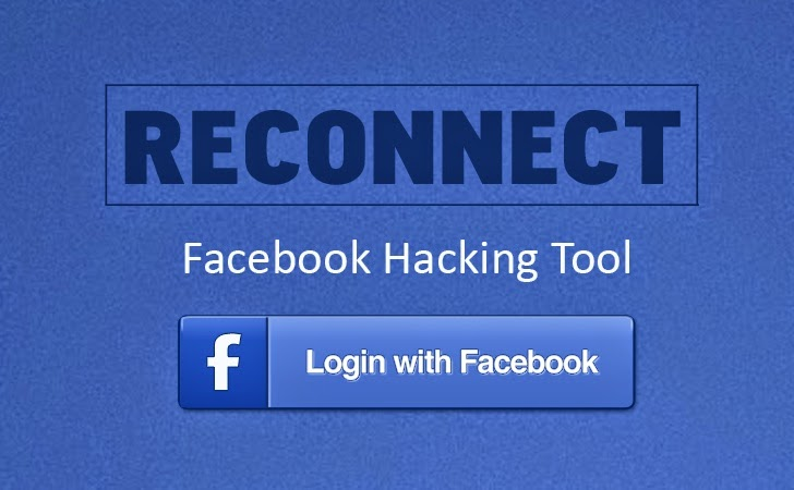 Hacking Facebook Account with 'Reconnect' Tool