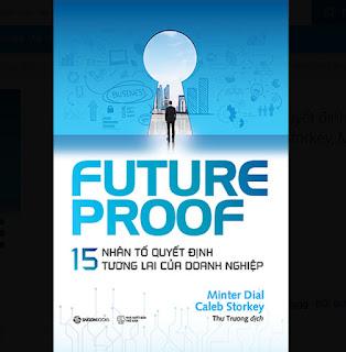 FUTUREPROOF - 15 nhân tố quyết định tương lai của doanh nghiệp - Tác giả Caleb Storkey, Minter Dial ebook PDF-EPUB-AWZ3-PRC-MOBI