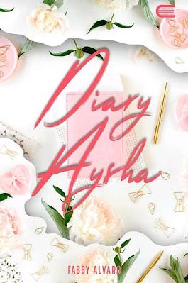 Novel Diary Aysha Karya Fabby Alvaro PDF