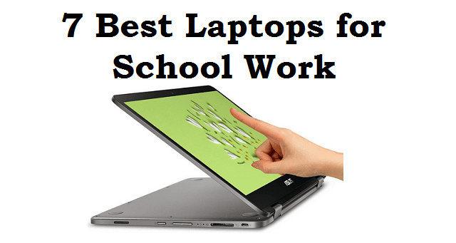 Best Laptops for School Work