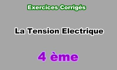 Exercices Corrigés Sur la Tension Electrique 4eme en PDF