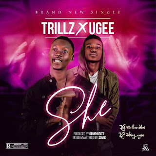 "MUSIC: ""SHE"" – Trillz Ft. Ugee"