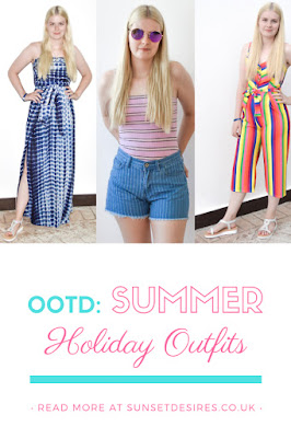 https://www.sunsetdesires.co.uk/2019/03/ootd-summer-holiday-outfits.html