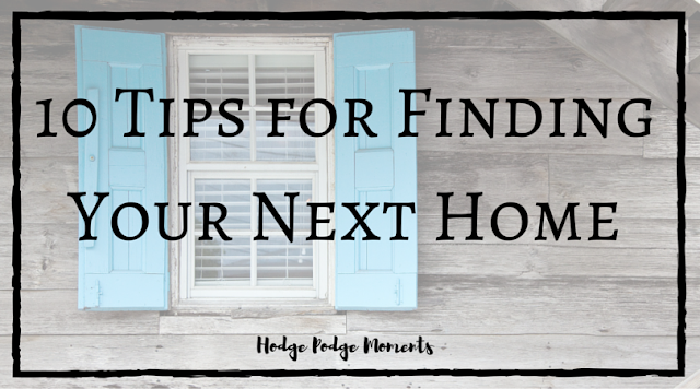 10 Tips for Finding Your Next Home