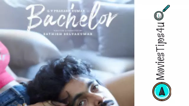 Bachelor Tamil Movie Release Date, Cast, Official Trailer, Wiki