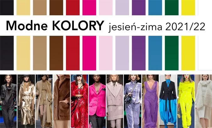 najmodniejszy kolor jesień 2021 zima 2022 ubrania