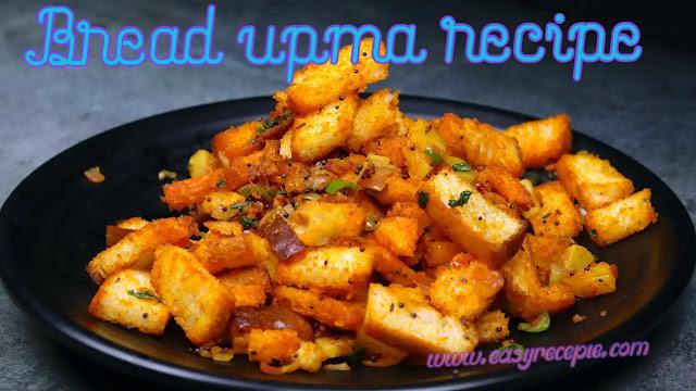 Delicious and easy breakfast bread upma recipe