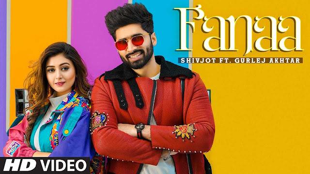 Fanaa Lyrics - Shivjot Ft Sana Khan