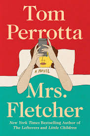 https://www.goodreads.com/book/show/33584812-mrs-fletcher?ac=1&from_search=true