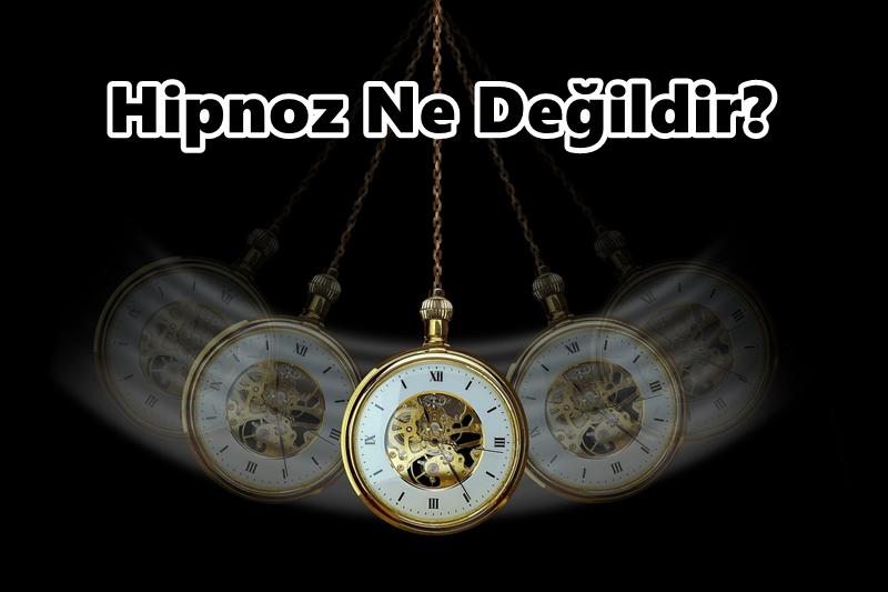 Hipnoz Ne Değildir?