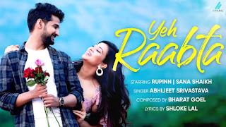 Yeh Raabta Lyrics by Abhijeet Srivastava & Bharat Goel
