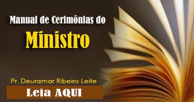 Manual de Cerimônias Realizadas pelo Ministro Assembleiano
