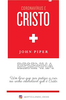 Livro Coronavírus e Cristo - John Piper