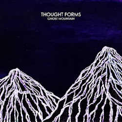 THOUGHT FORMS - 'GHOST MOUNTAIN'
