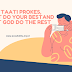 Taati Prokes ; Just Do Your Best and Let God Do The Rest