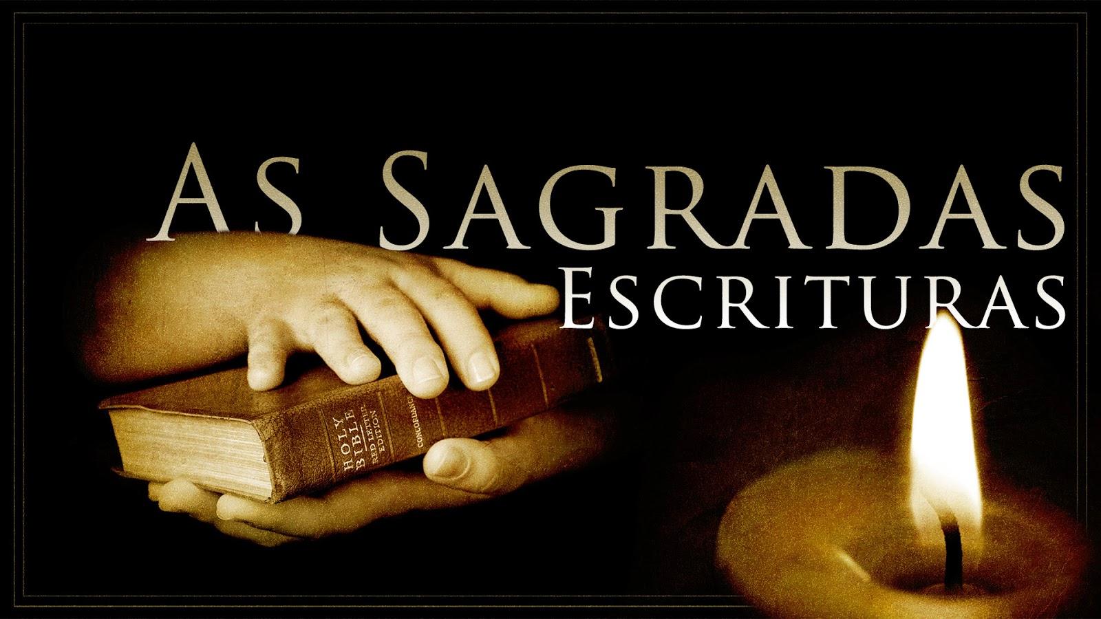 Resultado de imagem para sagradas escrituras