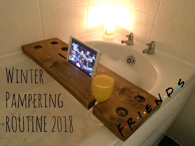 Winter Pamper Routine 2018