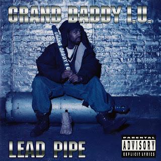 Grand Daddy I.U. - Lead Pipe (1994)