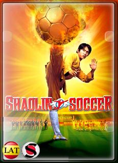 Shaolin Soccer (2001) FULL HD 1080P LATINO/CHINO