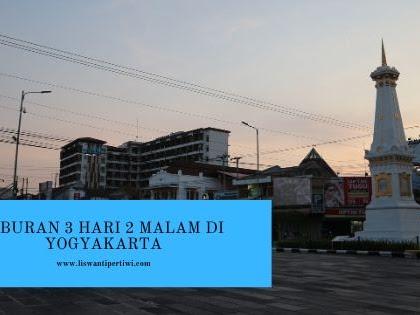 Liburan 3 Hari 2 Malam di Yogyakarta