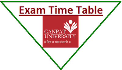 Ganpat University Even Sem Time Table 2020