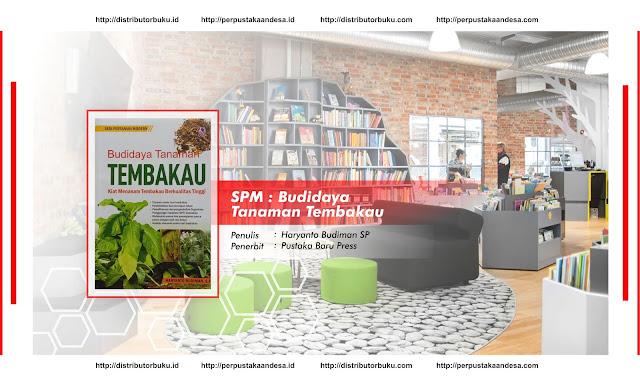 SPM : Budidaya Tanaman Tembakau