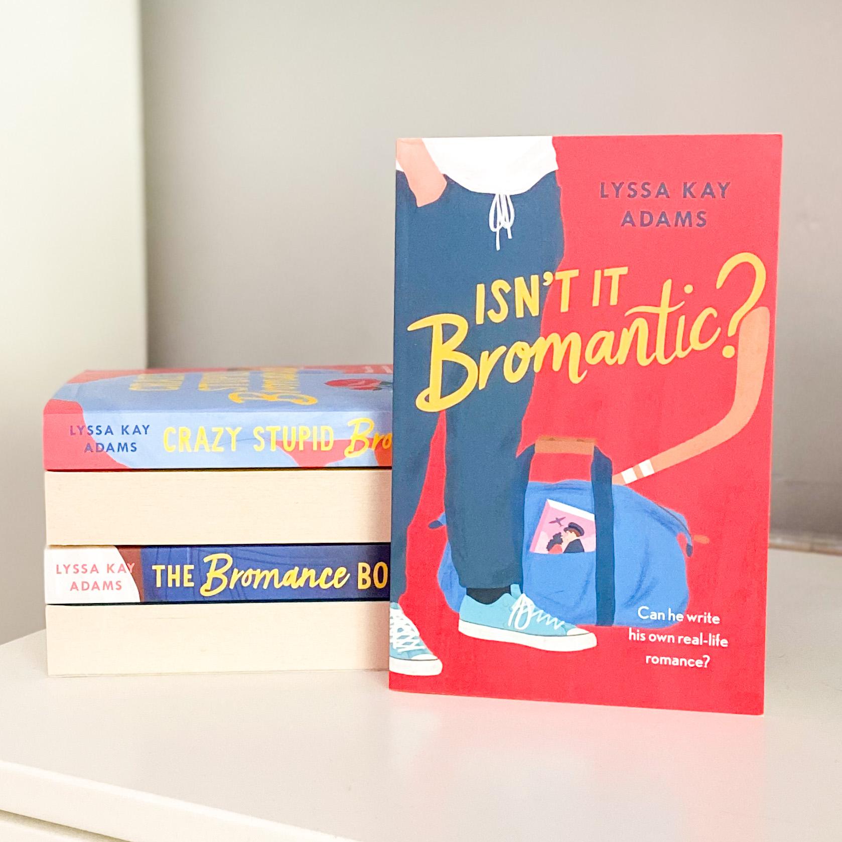 Isn't It Bromatic? - Lyssa Kay Adams | Spoiler Free Book Review