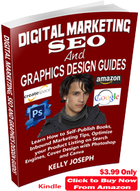 Digital Marketing, SEO and Graphics Design Guides