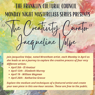 "Franklin Cultural Council Presents ""The Creativity Curator"", Jacqueline Volpe"