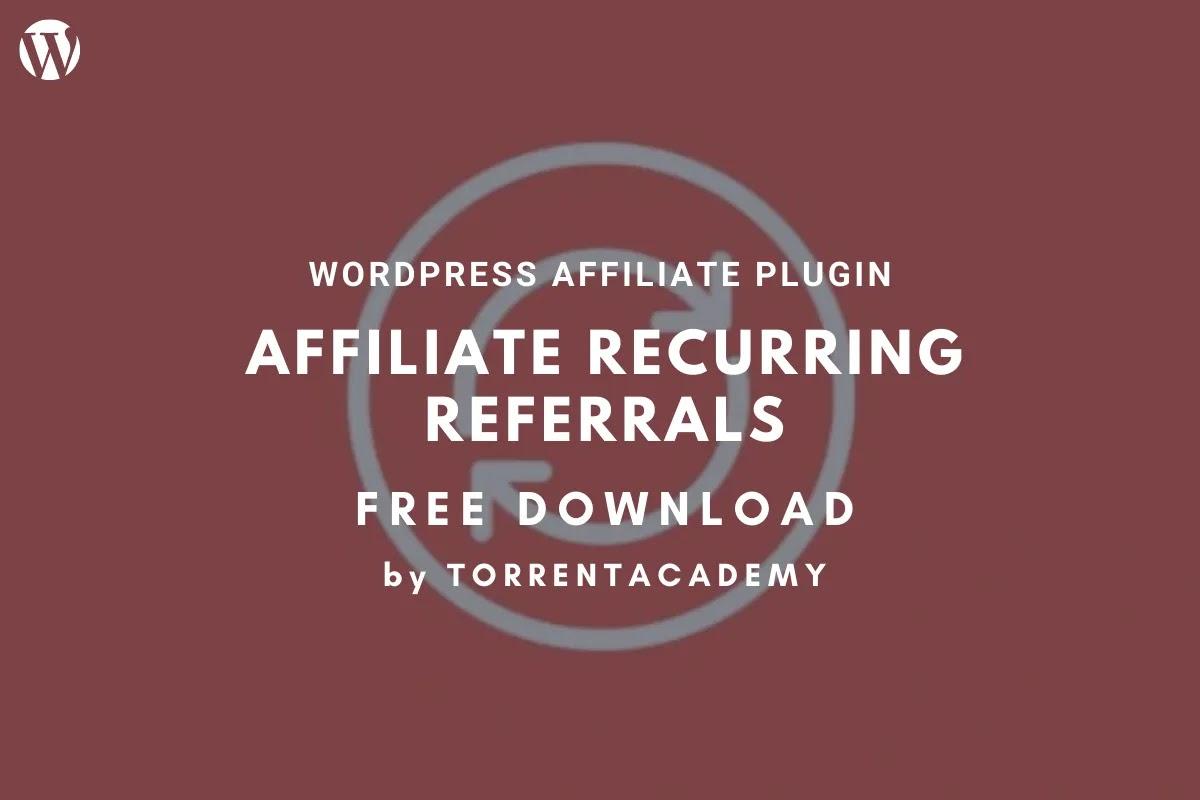 Recurring referrals - AffiliateWP WordPress Plugin Free Download