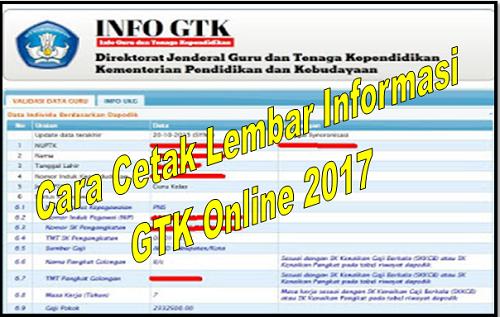 Cara Cetak Lembar Informasi GTK Online 2017