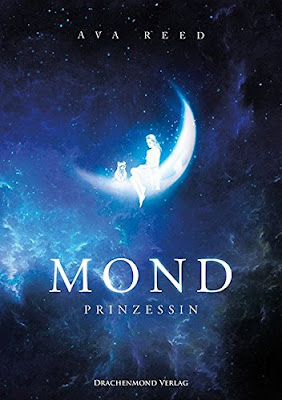 https://www.amazon.de/Mondprinzessin-Ava-Reed/dp/3959913168/ref=sr_1_1?ie=UTF8&qid=1492539593&sr=8-1&keywords=die+Mondprinzessin