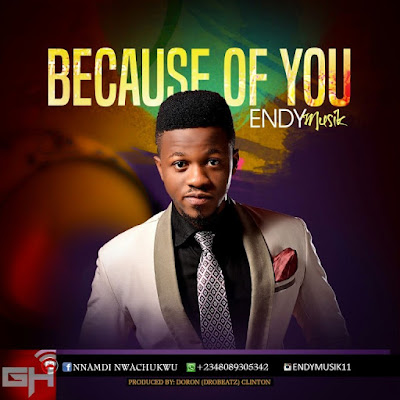 Music: Because Of You – Endy Musik