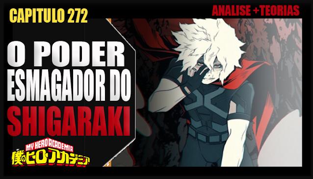 Boku no Hero Academia 272 - O PODER ESMAGADOR DO SHIGARAKI! Analise e Teorias