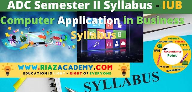 Computer Applications in Business Syllabus - ADC IUB Syllabus