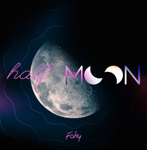 FAKY telah Merilis Video Musik Terbaru yang berjudul 'Half-Moon'